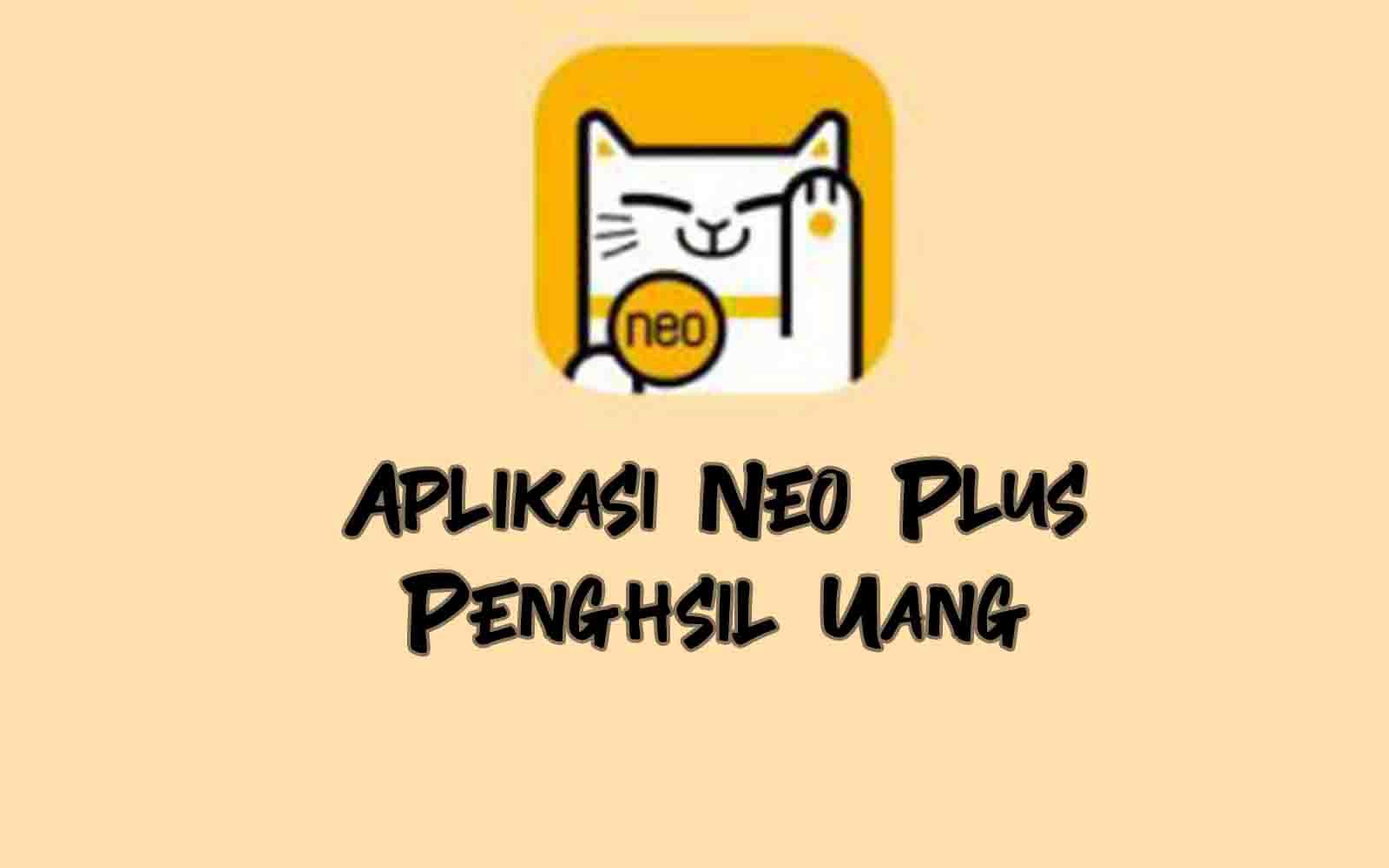 Aplikasi Neo Plus Penghsil