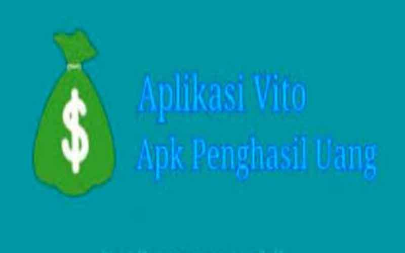 Aplikasi-vito-penghasil-uang