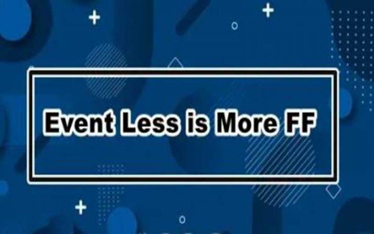 Cara Ikuti Event Less Is More FF