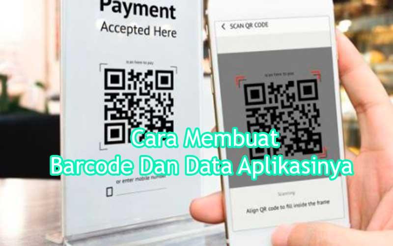 Cara-Membuat-Barcode-Dan-Data-Aplikasinya