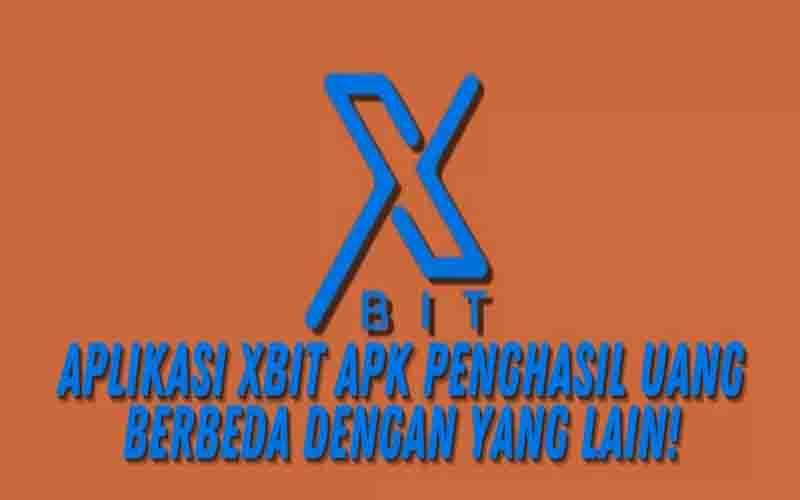Download Xbit Apk Penghasil Uang