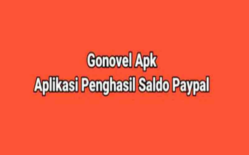GoNovel APK Penghasil