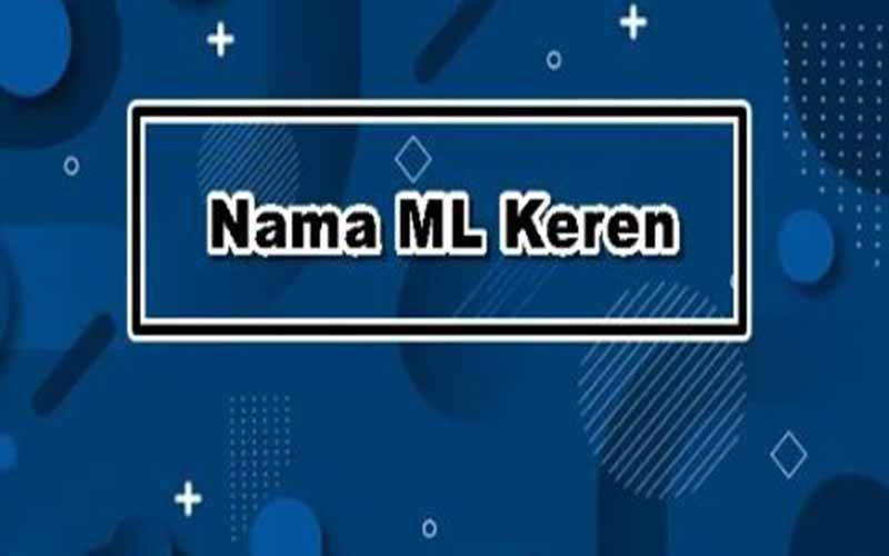 Nama ML bagus