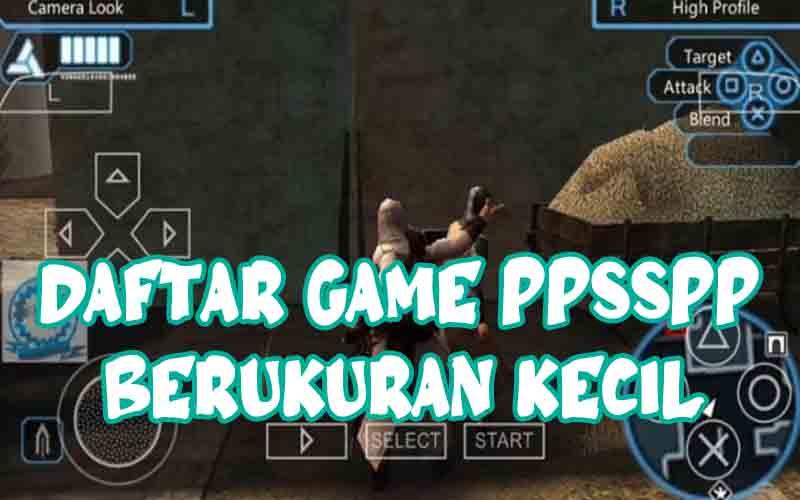 Rekomendasi Daftar Game PPSSPP Berukuran