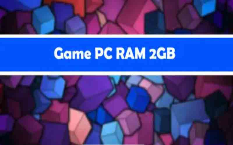 game pc 2 gb