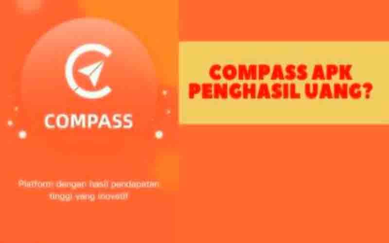 Apk Compass Penghasil Uang, Apakah Aman?