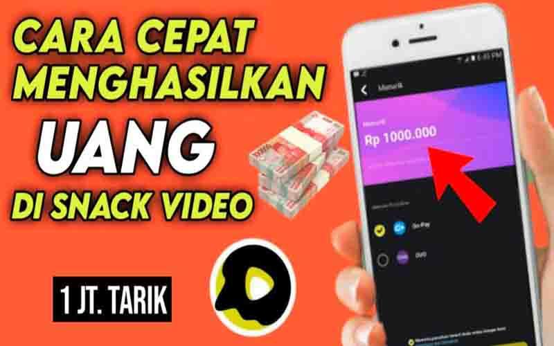 Cara Mendapatkan Uang Dari Snack Video Terbaru 2021