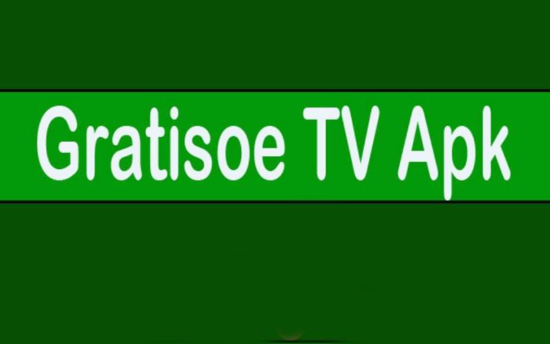 Donwload Gratisoe Tv Apk