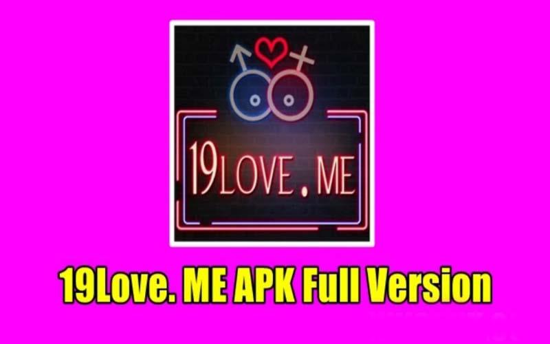Download 19Love.me Mod Apk Versi Terbaru Untuk Android
