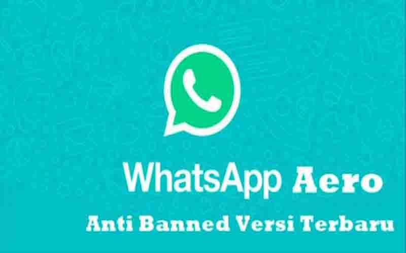 Download Whatsapp Aero Apk Versi Terbaru 2021
