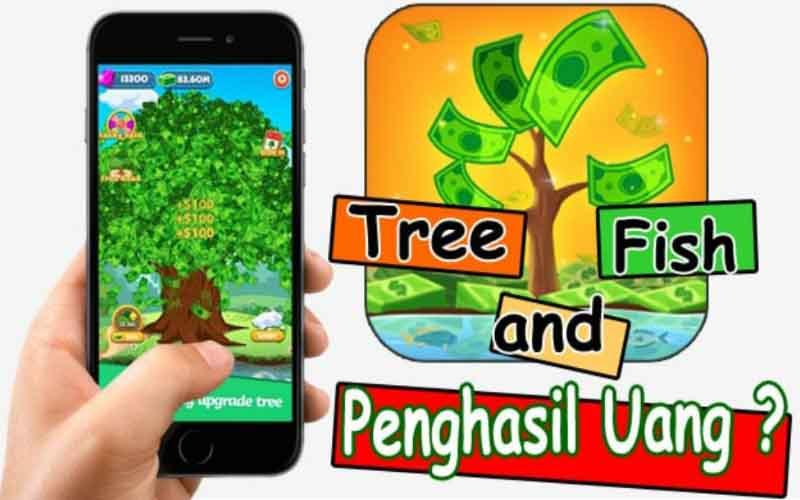 Pohon Dan Ikan Apk Penghasil Uang, Amankah