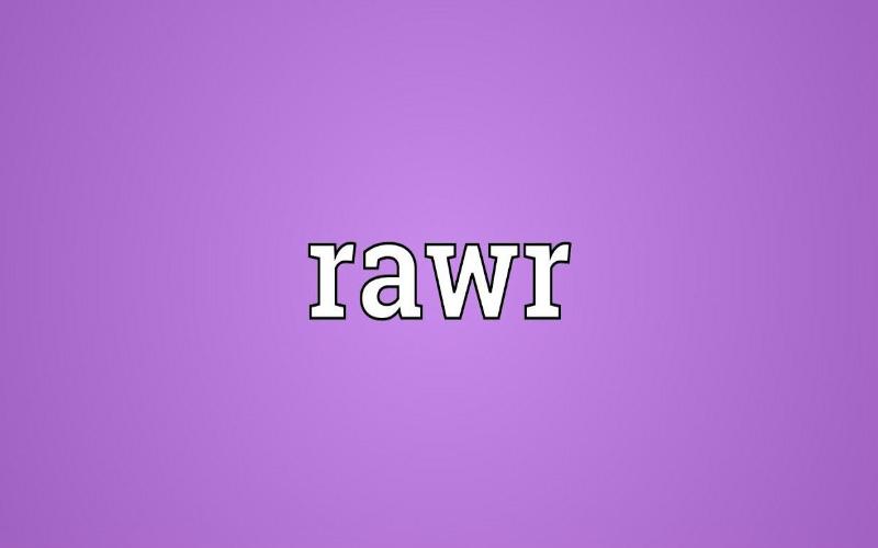 What Does Rawr Mean Artinya Apa Dalam Indonesia