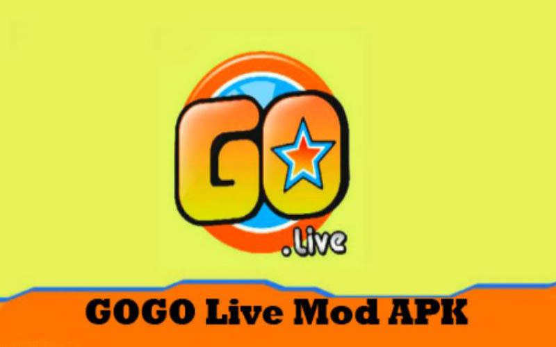 Download GoGo Live Mod Apk Untuk Android Versi Terbaru