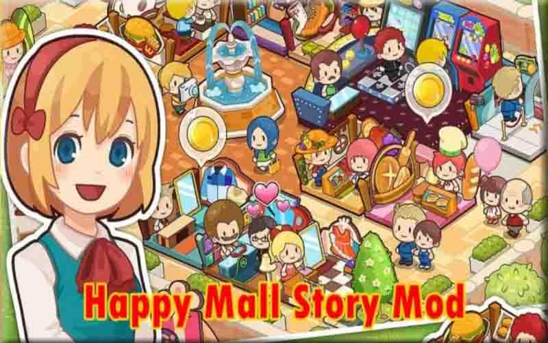 Download Happy Mall Story Mod Apk Terbaru