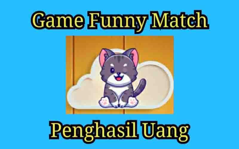 Funny match apk penghasil uang