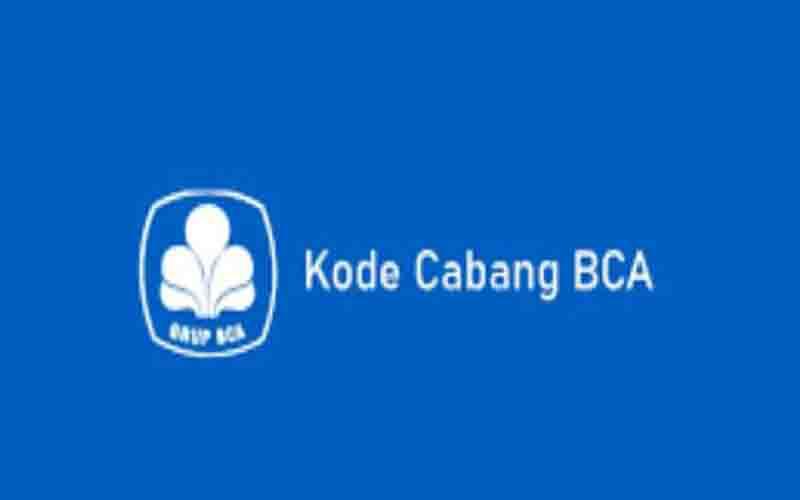 Kode Bank BCA & Daftar Kode Bank
